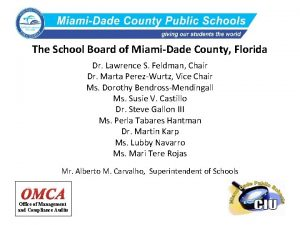 The School Board of MiamiDade County Florida Dr