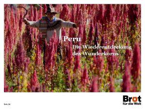 Peru Die Wiederentdeckung des Wunderkorns Seite 22 Peru