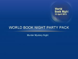 WORLD BOOK NIGHT PARTY PACK Murder Mystery Night