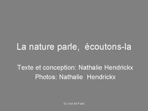 La nature parle coutonsla Texte et conception Nathalie