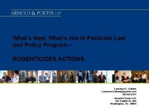 Whats New Whats Hot in Pesticide Law and