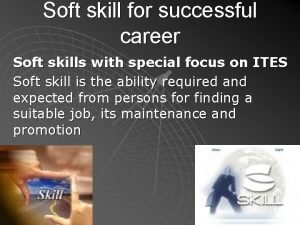 Soft skill for successful career Soft skills with