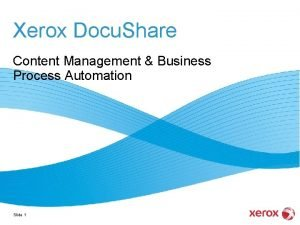 Xerox Docu Share Content Management Business Process Automation