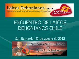 ENCUENTRO DE LAICOS DEHONIANOS CHILE San Bernardo 23