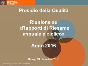 Presidio della Qualit Riunione su Rapporti di Riesame