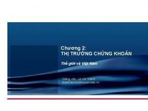 Chng 2 TH TRNG CHNG KHON Th gii
