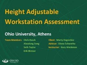 Height Adjustable Workstation Assessment Ohio University Athens Team