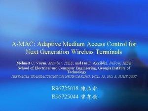AMAC Adaptive Medium Access Control for Next Generation