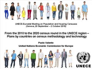 UNECEEurostat Meeting on Population and Housing Censuses Geneva
