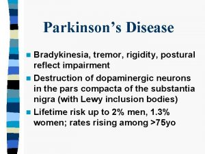 Parkinsons Disease Bradykinesia tremor rigidity postural reflect impairment