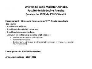 Universit Badji Mokhtar Annaba Facult de Mdecine Annaba