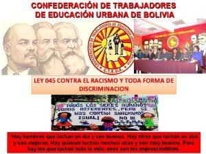 LEY 045 CONTRA EL RACISMO Y TODA FORMA