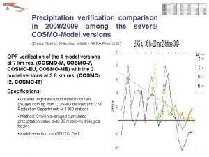 Precipitation verification comparison in 20082009 among the several