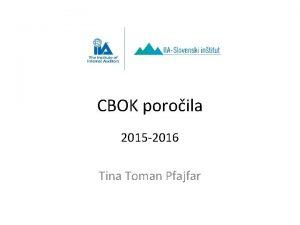 CBOK poroila 2015 2016 Tina Toman Pfajfar IT