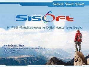 HIMSS Akreditasyonu ile Dijital Hastaneye Gei Nejat nsal