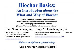 Biochar Basics An Introduction about the What and
