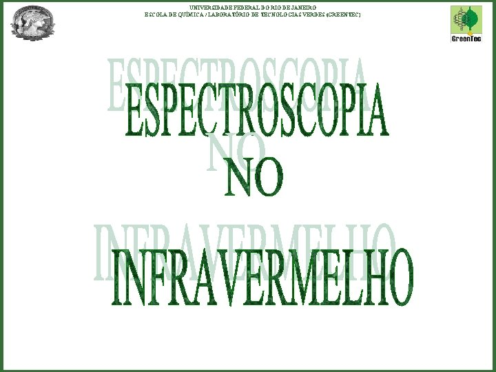 UNIVERSIDADE FEDERAL DO RIO DE JANEIRO ESCOLA DE