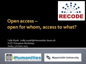 Open access open for whom access to what