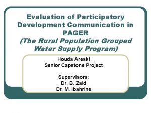 Evaluation of Participatory Development Communication in PAGER The