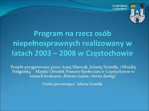 Urzd Miasta Czstochowy Program na rzecz osb niepenosprawnych