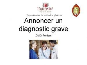 Dpartement de mdecine gnrale Annoncer un diagnostic grave