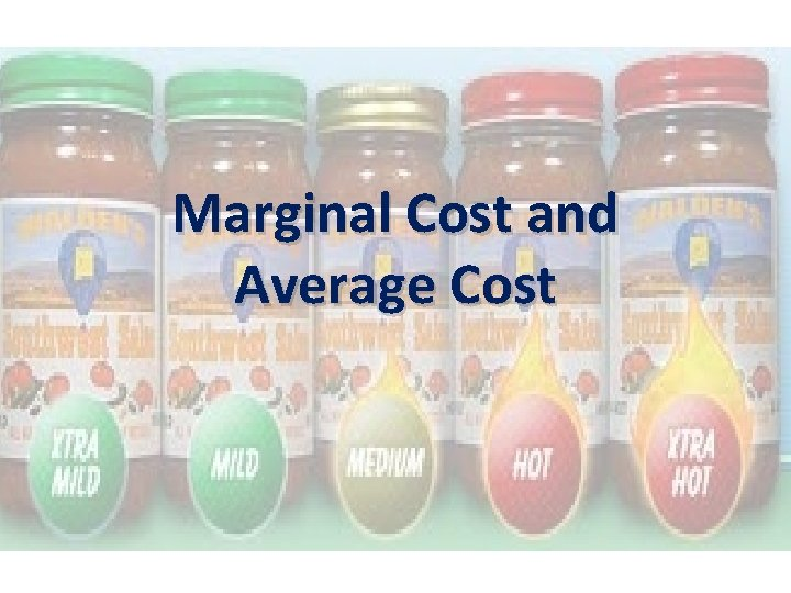 Marginal Cost and Average Cost Marginal Cost Remember