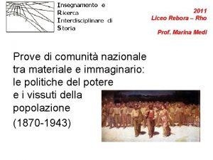 2011 Liceo Rebora Rho Prof Marina Medi Prove