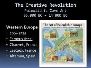 The Creative Revolution Paleolithic Cave Art 35 000