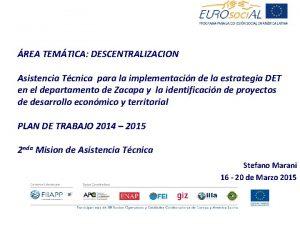 REA TEMTICA DESCENTRALIZACION Asistencia Tcnica para la implementacin