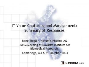 IT Value Capturing and Management Summary of Responses