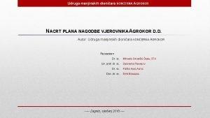 Udruga manjinskih dioniara KONCERNA AGROKOR NACRT PLANA NAGODBE