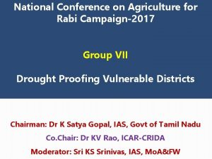 National Conference on Agriculture for Rabi Campaign2017 Group