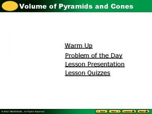 Volume of Pyramids and Cones Warm Up Problem
