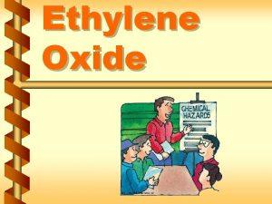 Ethylene Oxide Regulated areas v Regulated areas must