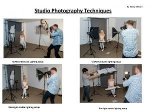 Studio Photography Techniques Rembrandt Studio Lighting Setup Backlight