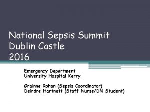 National Sepsis Summit Dublin Castle 2016 Emergency Department
