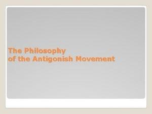 The Philosophy of the Antigonish Movement The primacy
