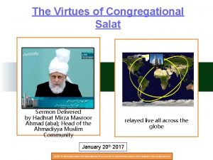 The Virtues of Congregational Salat Sermon Delivered by