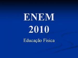 ENEM 2010 Educao Fsica Matriz de Referncia ENEM