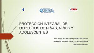PROTECCIN INTEGRAL DE DERECHOS DE NIAS NIOS Y
