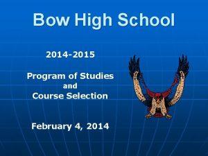 Bow High School 2014 2015 Program of Studies