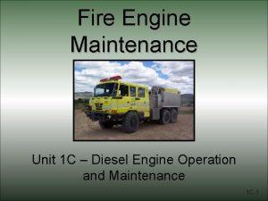 Fire Engine Maintenance Unit 1 C Diesel Engine