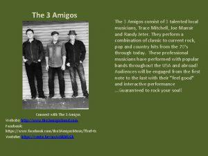 The 3 Amigos Connect with The 3 Amigos