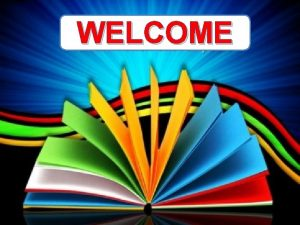WELCOME Already have a kindergarten montessori or play