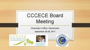 CCCECE Board Meeting Chancellors Office Sacramento September 28