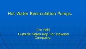 Hot Water Recirculation Pumps Tim Pehl Outside Sales