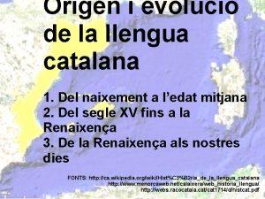 Origen i evoluci de la llengua catalana 1