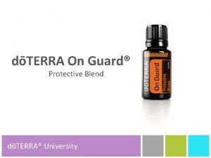 dTERRA On Guard Protective Blend dTERRA University dTERRA