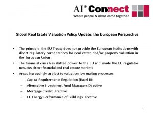 Global Real Estate Valuation Policy Update the European