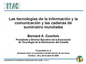 Las tecnologas de la informacin y la comunicacin
